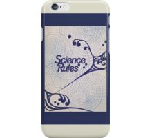 Science RULES iPhone Case/Skin
