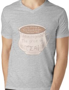 """Why should a tiny island from across the sea regulate the price of tea!"" Mens V-Neck T-Shirt"