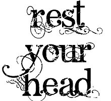 Rest your head by AnchorArt