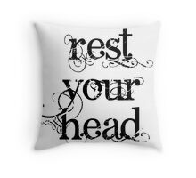 Rest your head Throw Pillow