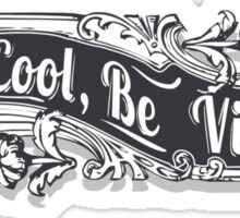 Be Cool, Be Vintage Sticker