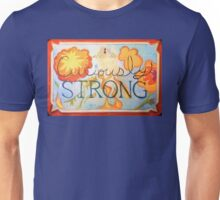 Curiously Strong Unisex T-Shirt