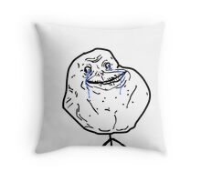 Forever Alone? Throw Pillow
