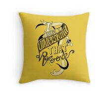 I don't understand that reference Throw Pillow