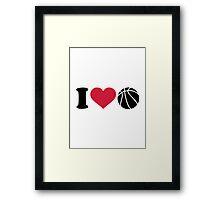 I love Basketball ball Framed Print