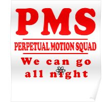 PMS - Perpetual Motion Squad Poster