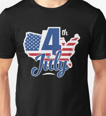 Independence Day 4th of July Unisex T-Shirt