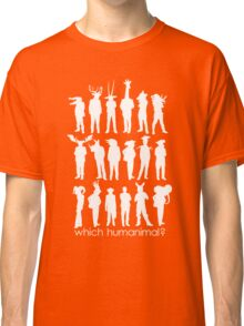 Which humanimal? White Classic T-Shirt
