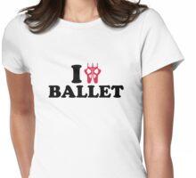 I love Ballet feet Womens Fitted T-Shirt