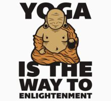Yoga Is the Way to Enlightenment. by printproxy