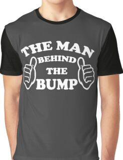 The Man Behind Fathers Day Graphic T-Shirt