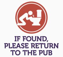 If found...please return to the pub by artpolitic