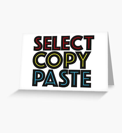 Select Copy Paste Greeting Card