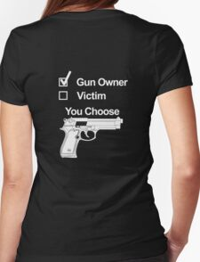 Gun Owner or Victim? Womens Fitted T-Shirt