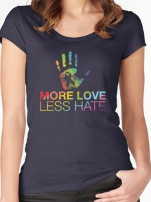 More Love Less Hate, Gay Pride, LGBT Women's Fitted Scoop T-Shirt