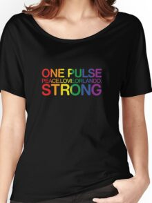 One Pulse, Peace Love Orlando Strong Women's Relaxed Fit T-Shirt
