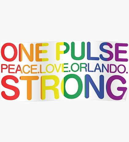 One Pulse, Peace Love Orlando Strong Poster