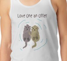 Love One An Otter Tank Top