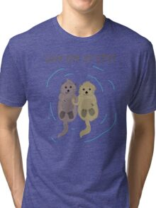 Love One An Otter Tri-blend T-Shirt
