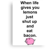 Shut up and eat bacon - 1 Canvas Print