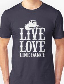 Live Love Line Dance Unisex T-Shirt