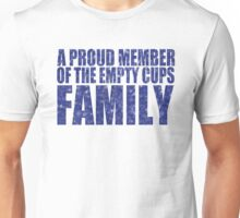 Empty Cups Family Unisex T-Shirt