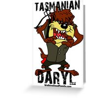 Tasmanian Daryl Dixon Greeting Card