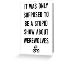 Stupid Werewolves (black and mint) Greeting Card