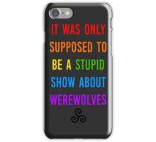 Stupid Werewolves (rainbow 1) iPhone Case/Skin