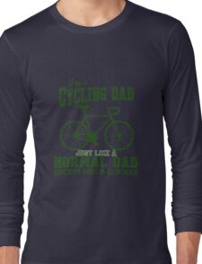 I'm a Cycling Dad - Father Day Long Sleeve T-Shirt