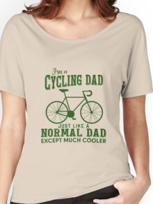 I'm a Cycling Dad - Father Day Women's Relaxed Fit T-Shirt