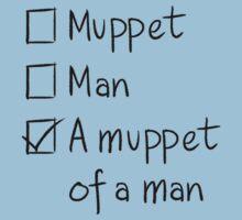 Muppet or Man One Piece - Short Sleeve