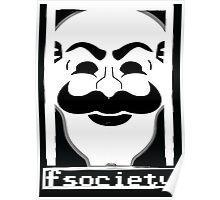 F*** Society! - Mr. Robot - Poster