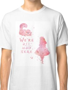 Watercolor pink all mad here Classic T-Shirt