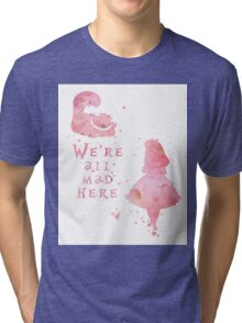 Watercolor pink all mad here Tri-blend T-Shirt