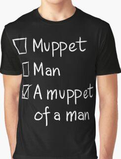 Muppet or Man DARK Graphic T-Shirt