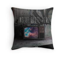 Insert Quote Here Throw Pillow