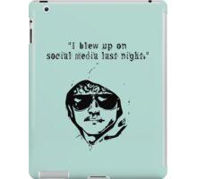 I Blew Up On Social Media iPad Case/Skin