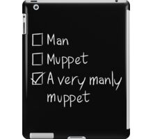 Man or Muppet iPad Case/Skin