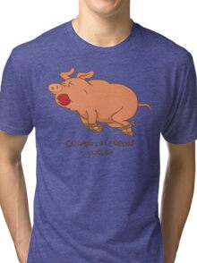 Cuando los cerdos vuelen Tri-blend T-Shirt