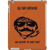 Mustaches Are Blowing Up Right Now iPad Case/Skin