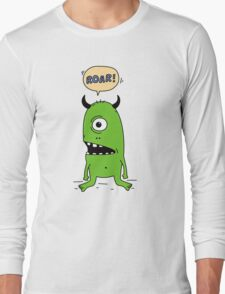 Roar! Monster! Long Sleeve T-Shirt