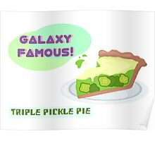 triple pickle pie Poster