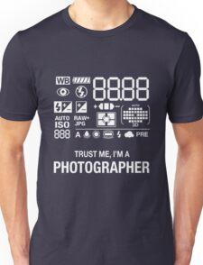 Camera - Trust Me, I'm A Photographer Unisex T-Shirt