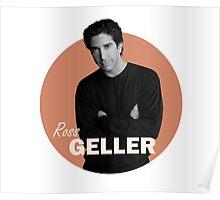 Ross Geller - Friends Poster