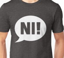 Knights who say Ni Unisex T-Shirt