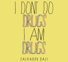 Type Quote #2 - I dont do drugs i am drugs - Salvador Dali One Piece - Short Sleeve