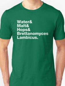Water & Malt & Hops & Brettanomyces  Unisex T-Shirt