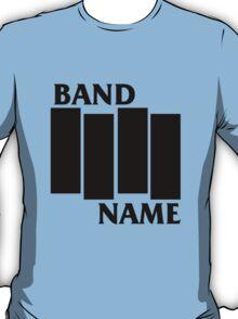 Band Name - Black Flag Parody T-Shirt