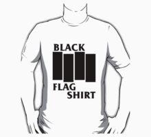 Black Flag Shirt Shirt by jenke1992